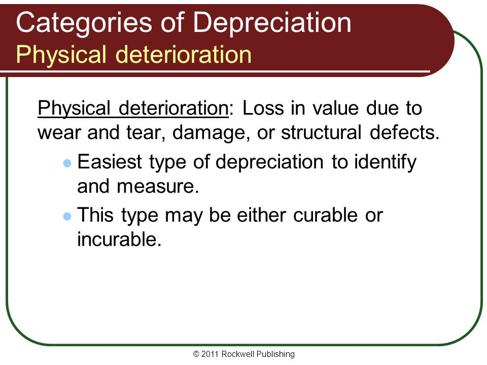 Categories of Depreciation Physical deterioration