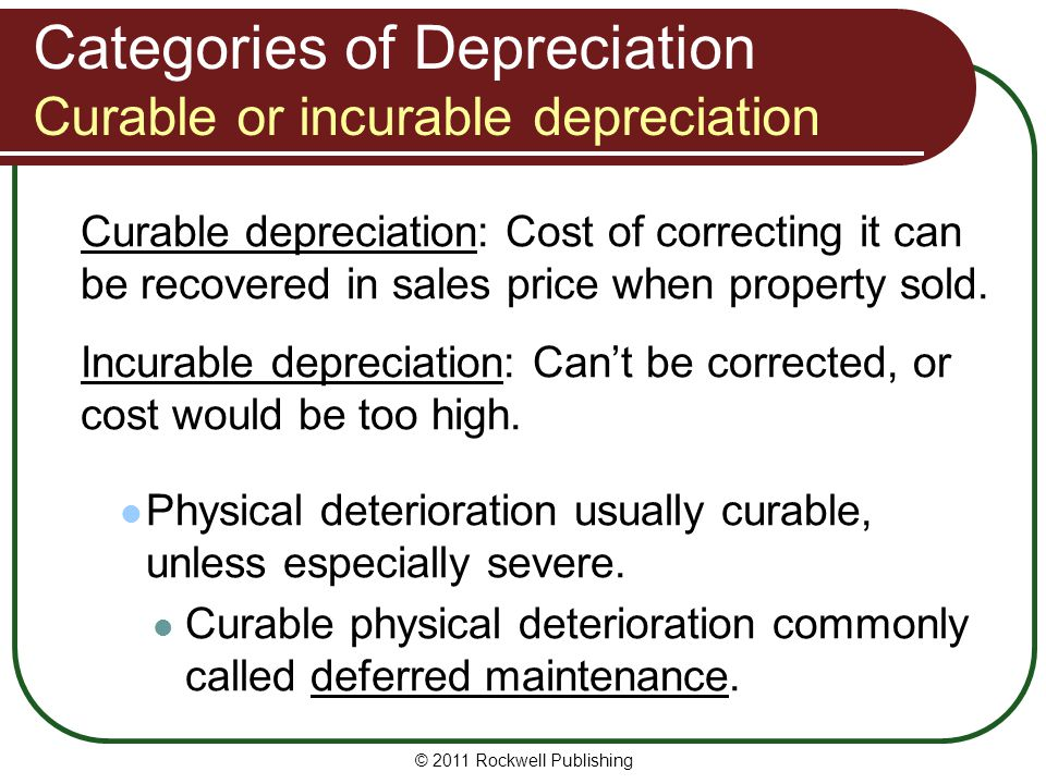Categories of Depreciation Curable or incurable depreciation
