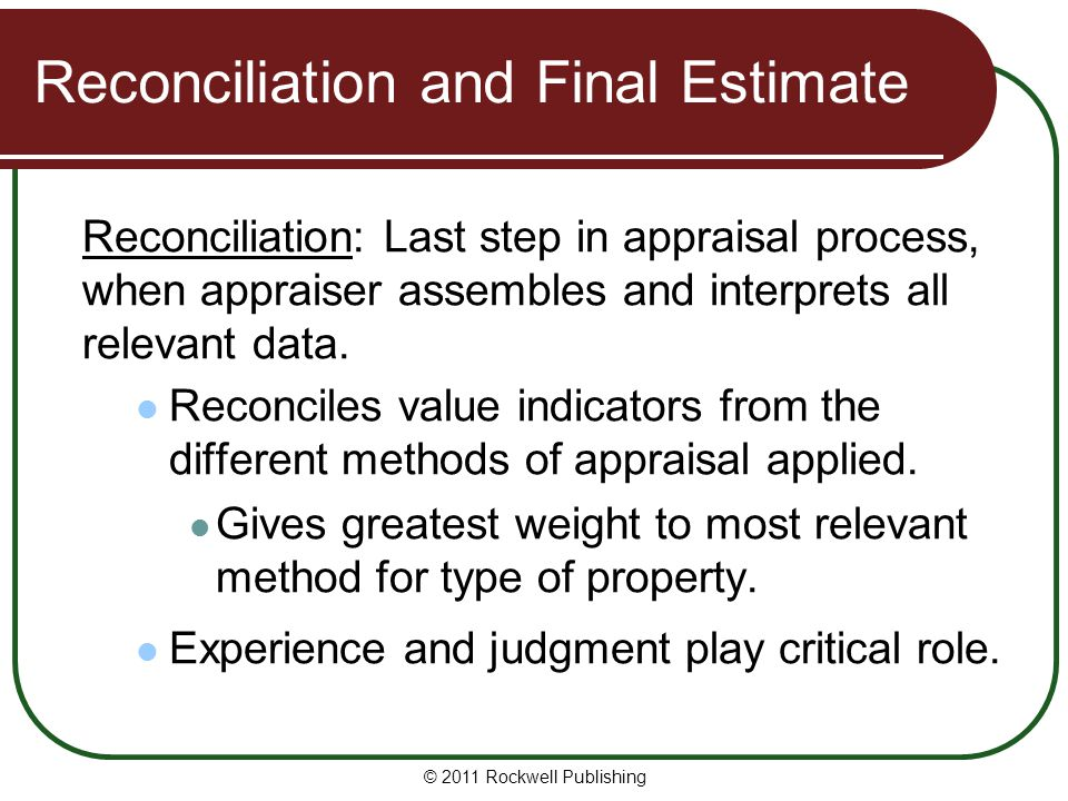 Reconciliation and Final Estimate