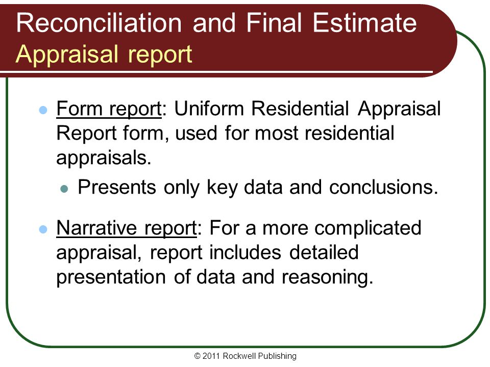 Reconciliation and Final Estimate Appraisal report