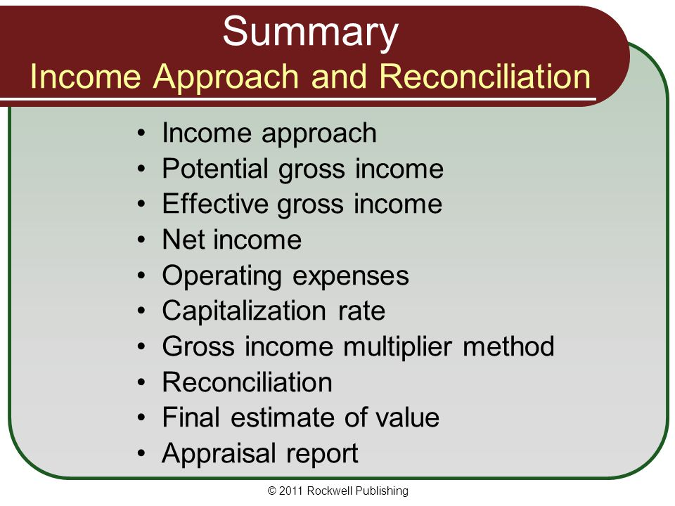 Summary Income Approach and Reconciliation