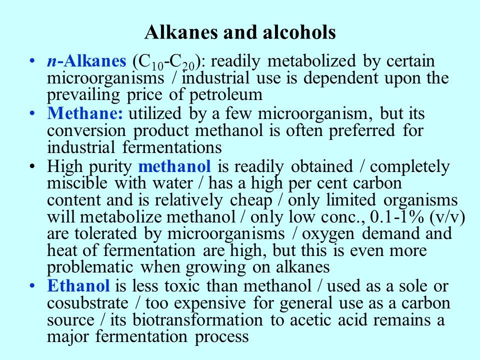 Alkanes and alcohols
