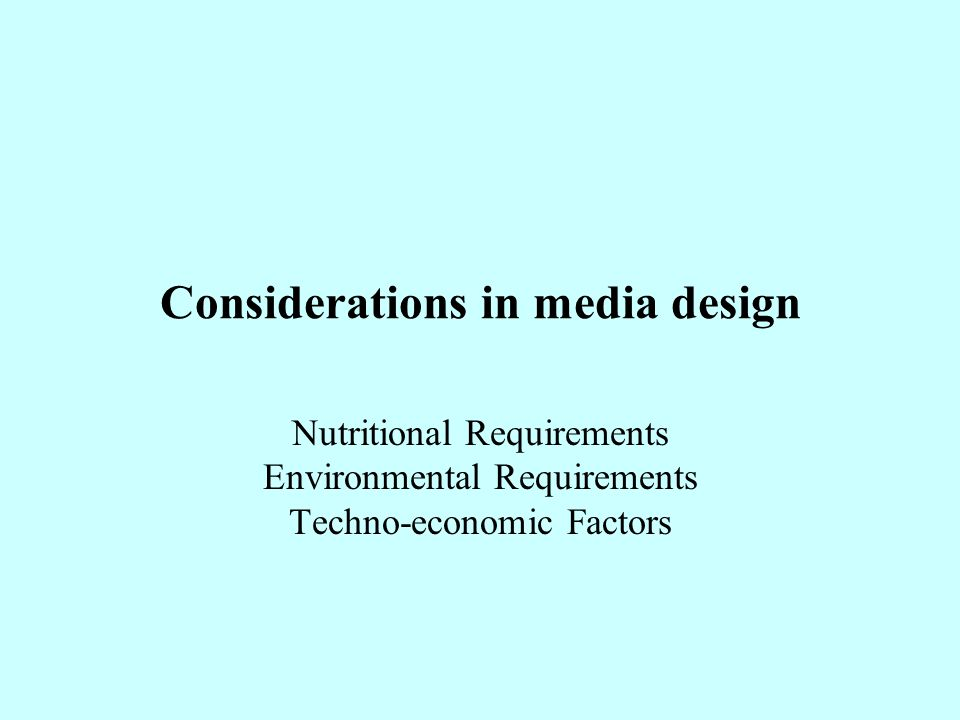 Considerations in media design