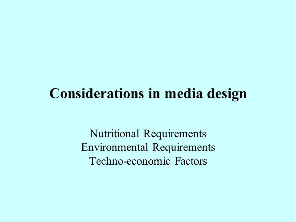 Considerations in media design