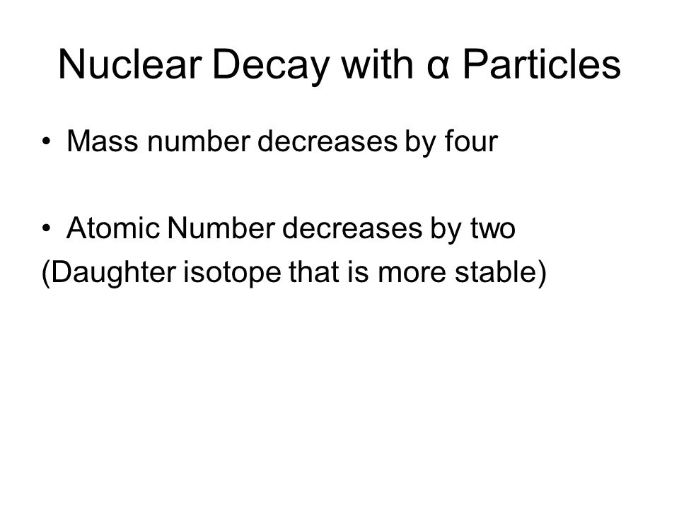 Nuclear Decay with α Particles