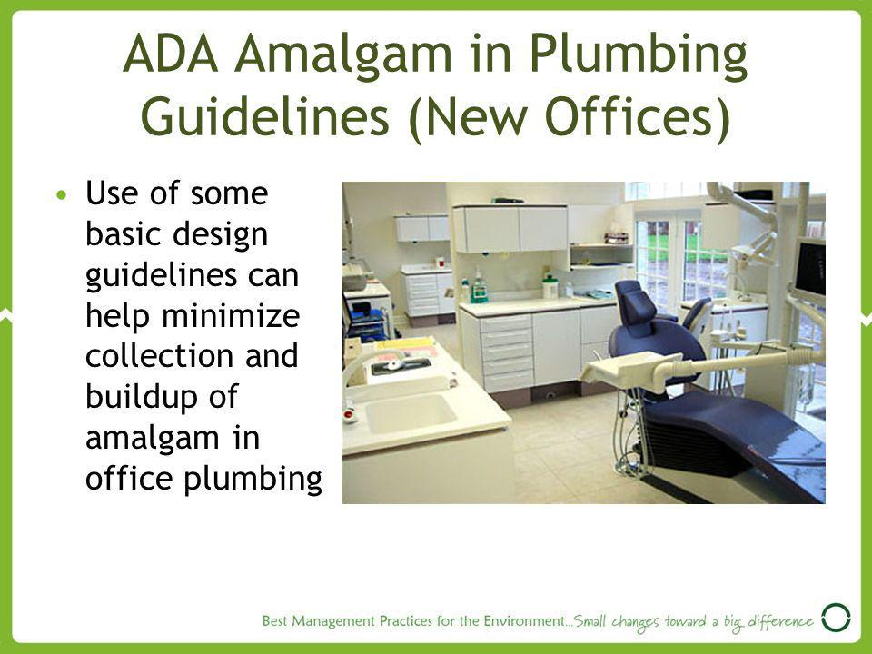 ADA Amalgam in Plumbing Guidelines (New Offices)