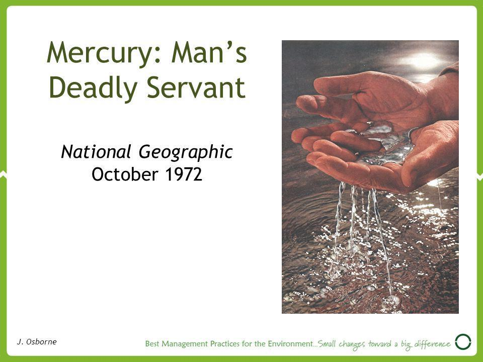 Mercury: Man's Deadly Servant National Geographic October 1972