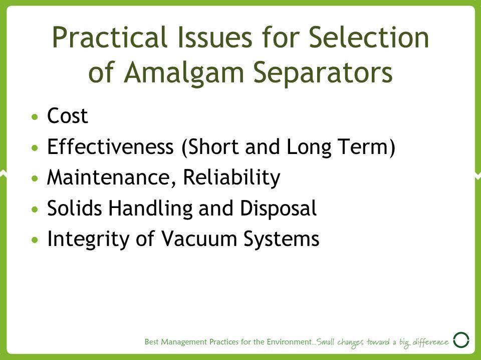 Practical Issues for Selection of Amalgam Separators