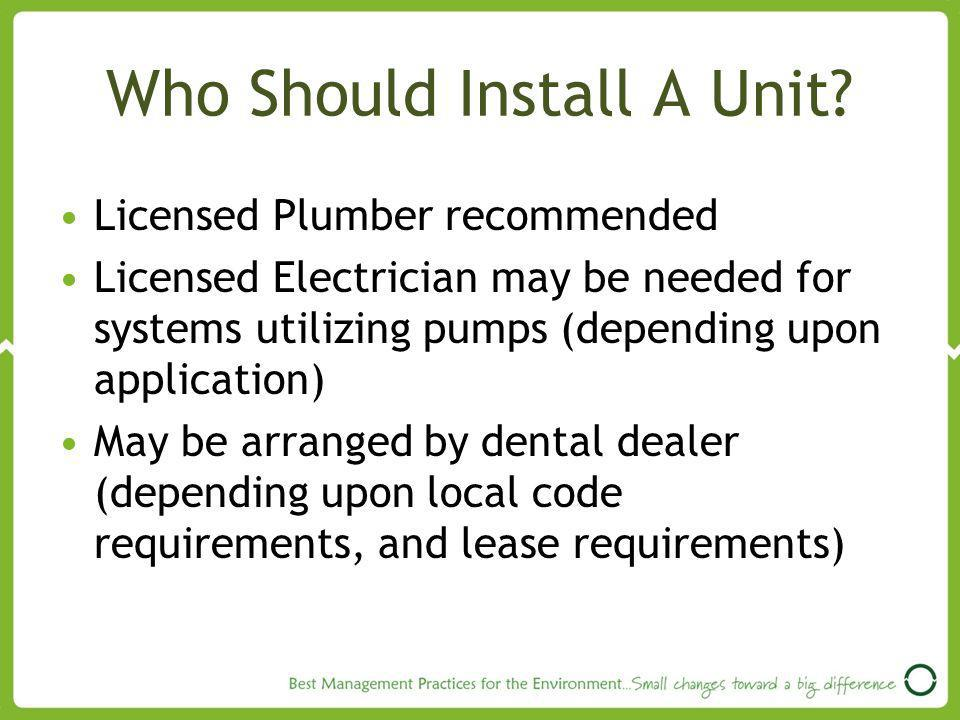 Who Should Install A Unit