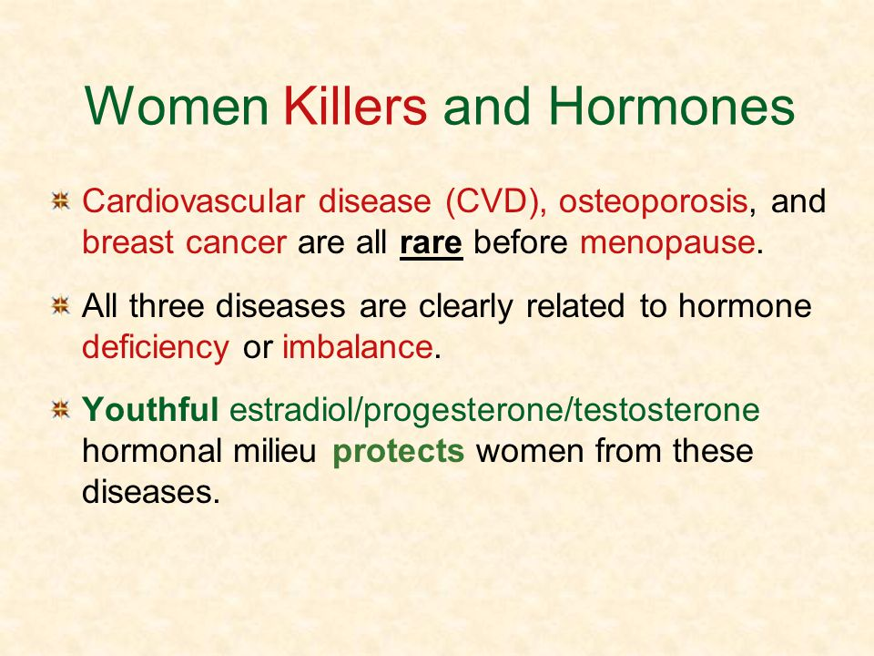 Women Killers and Hormones