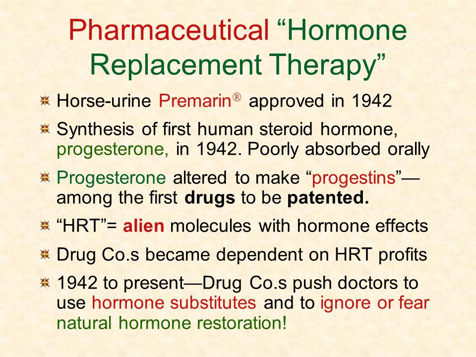 Pharmaceutical Hormone Replacement Therapy