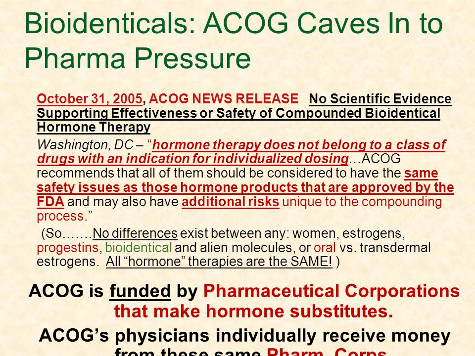 As Women Choose Bioidenticals: ACOG Caves In to Pharma Pressure