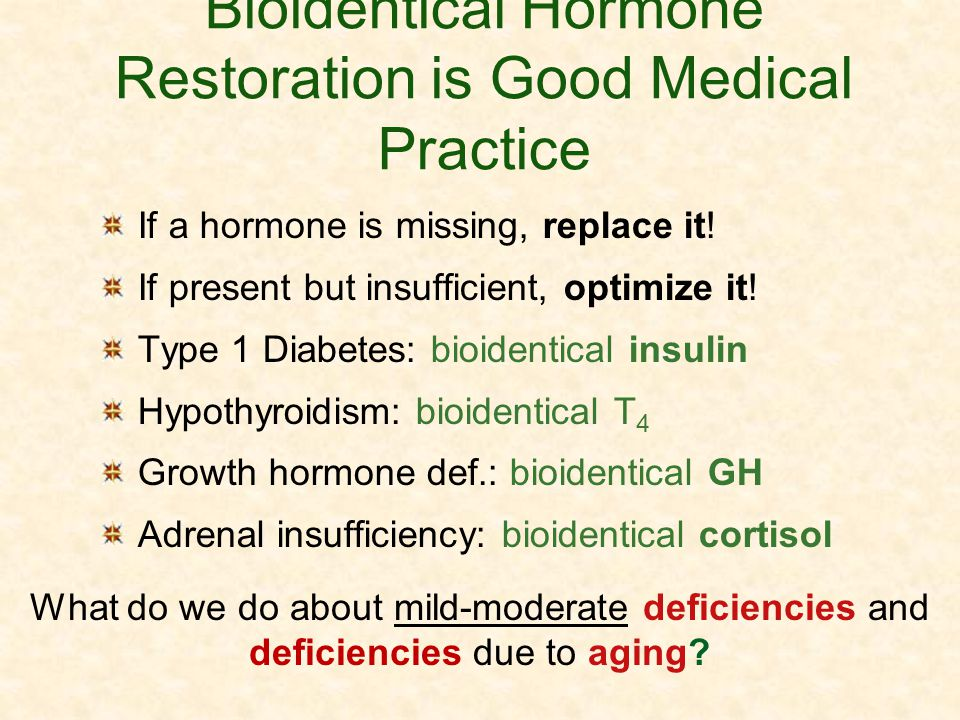 Bioidentical Hormone Restoration is Good Medical Practice