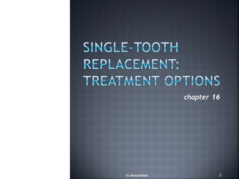 Single-Tooth Replacement: Treatment Options