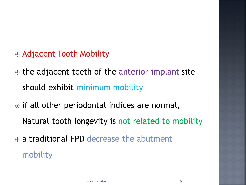 Adjacent Tooth Mobility