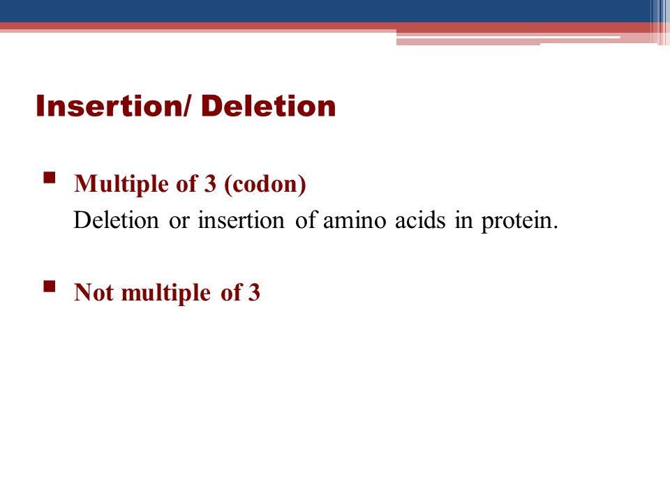 Insertion/ Deletion Multiple of 3 (codon)