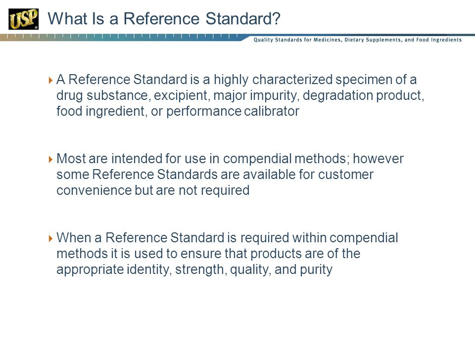 What Is a Reference Standard