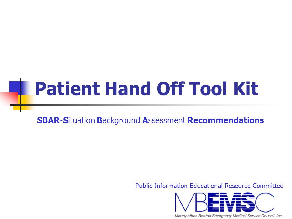 Patient Hand Off Tool Kit