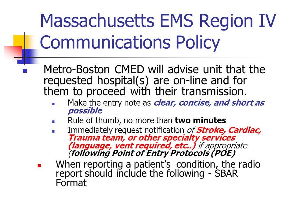 Massachusetts EMS Region IV Communications Policy