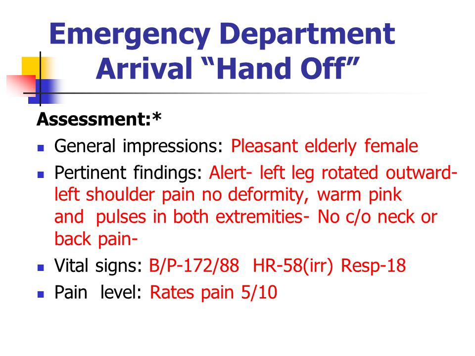 Emergency Department Arrival Hand Off