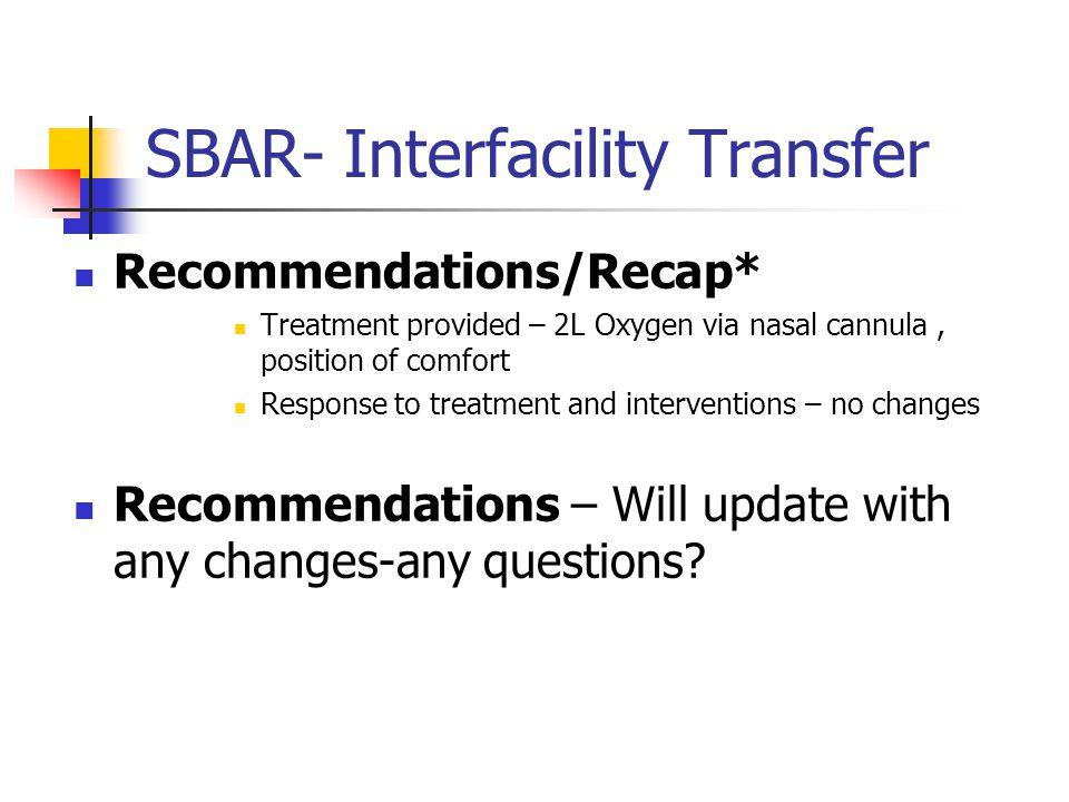 SBAR- Interfacility Transfer