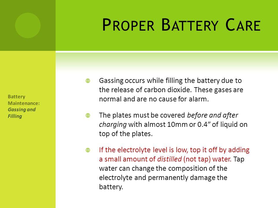 Proper Battery Care