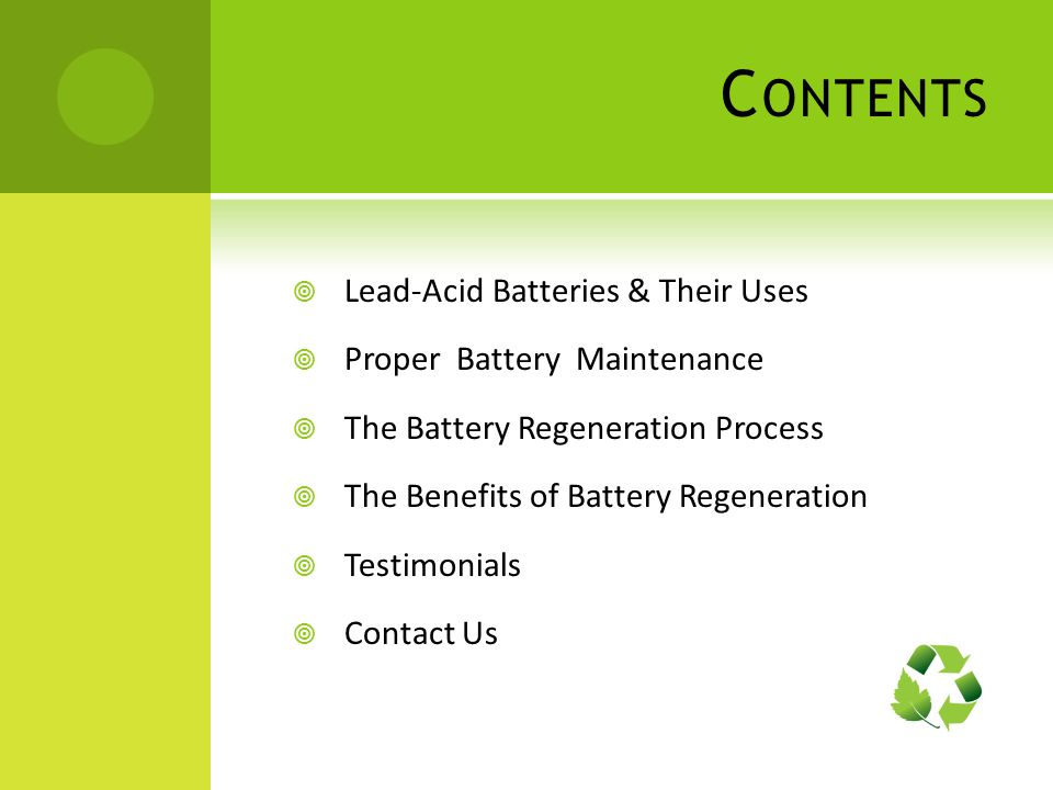 Contents Lead-Acid Batteries & Their Uses Proper Battery Maintenance