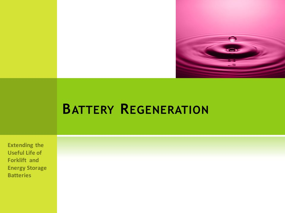 Battery Regeneration Extending the Useful Life of Forklift and Energy Storage Batteries