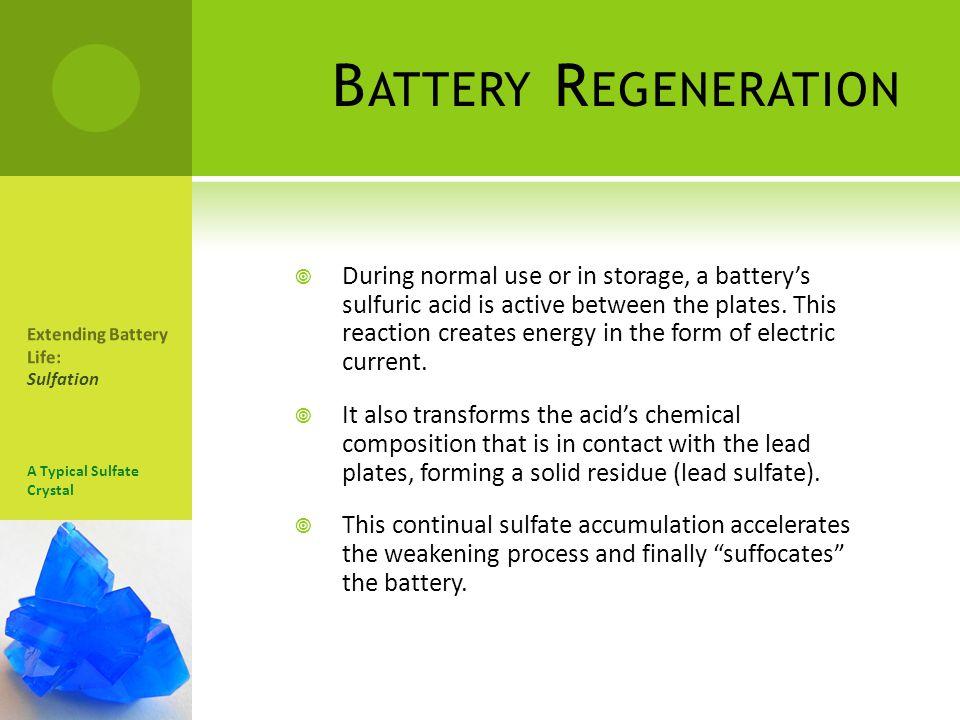 Battery Regeneration