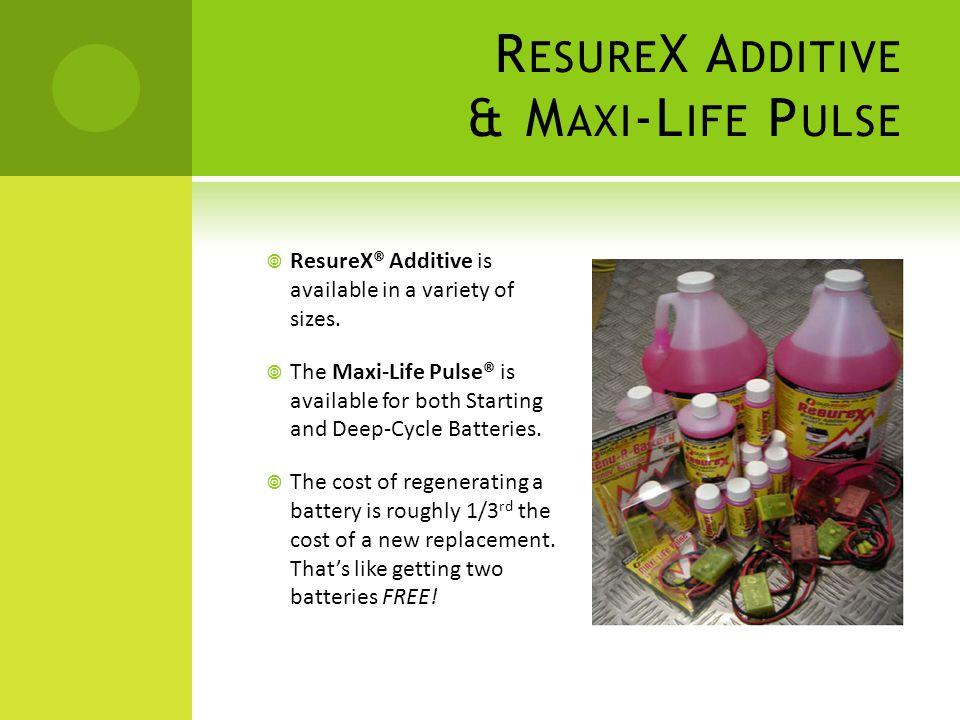 ResureX Additive & Maxi-Life Pulse