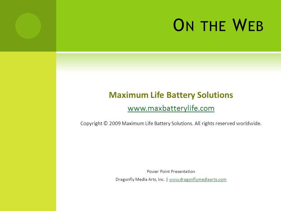 Maximum Life Battery Solutions