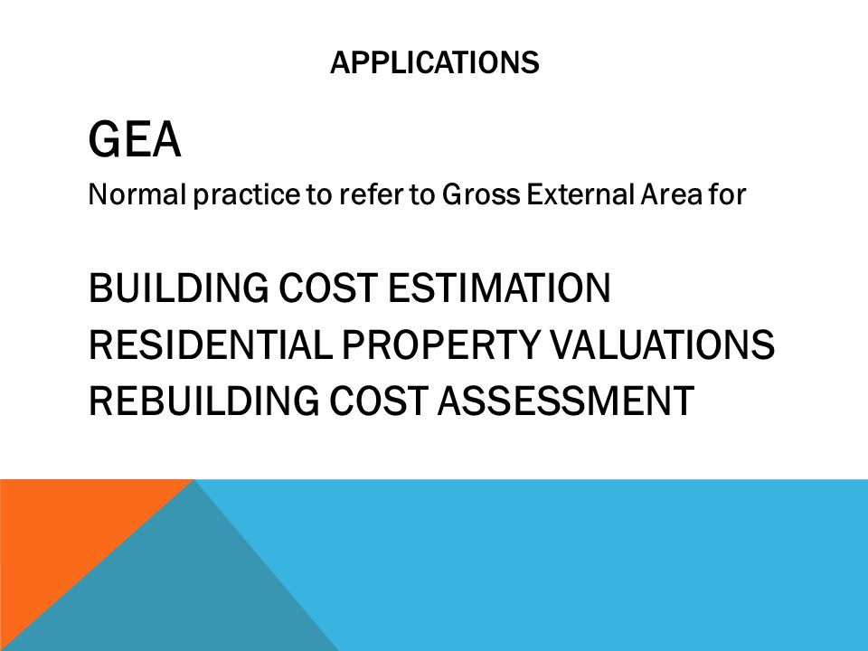 GEA BUILDING COST ESTIMATION RESIDENTIAL PROPERTY VALUATIONS