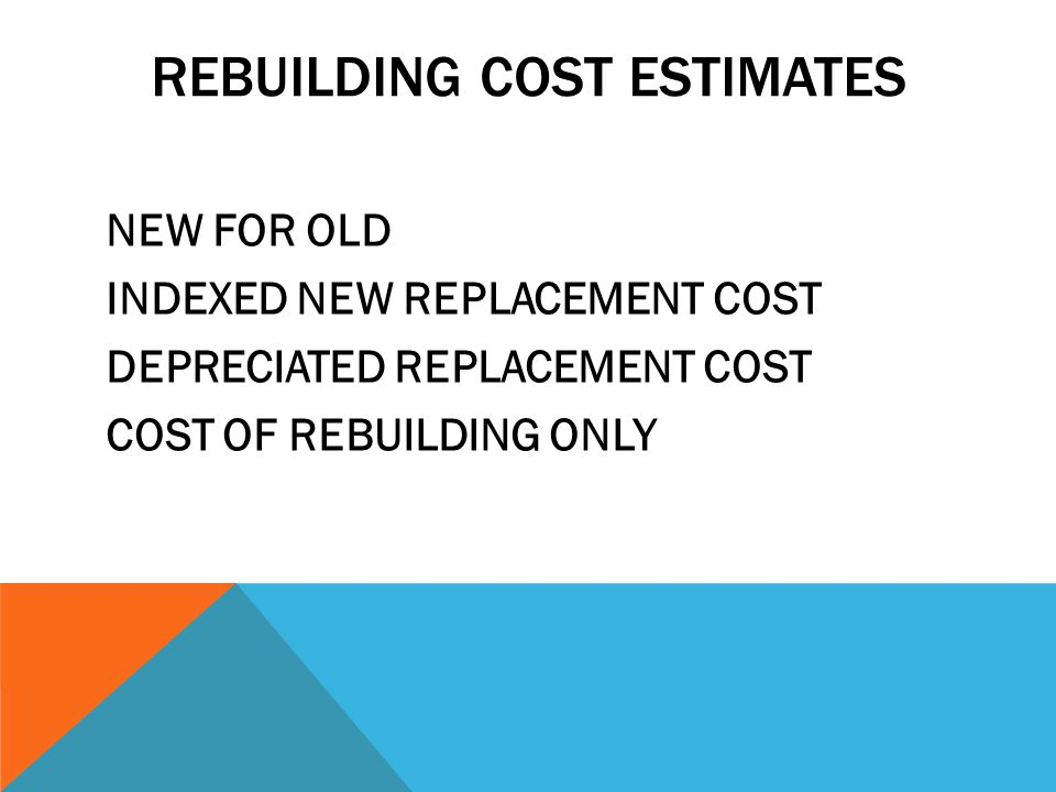 REBUILDING COST ESTIMATES