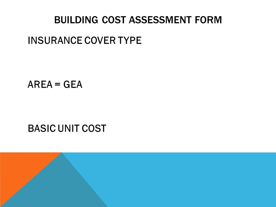 BUILDING COST ASSESSMENT FORM