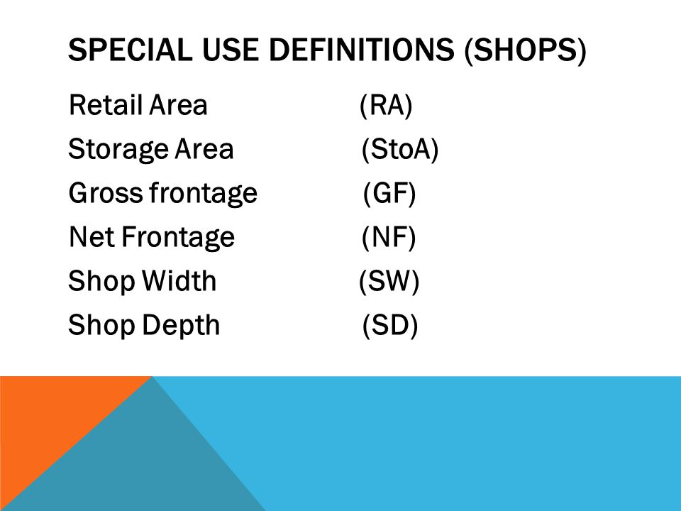 SPECIAL USE DEFINITIONS (Shops)