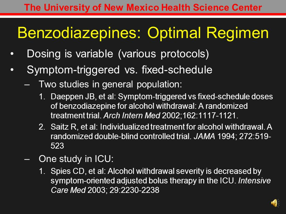 Benzodiazepines: Optimal Regimen