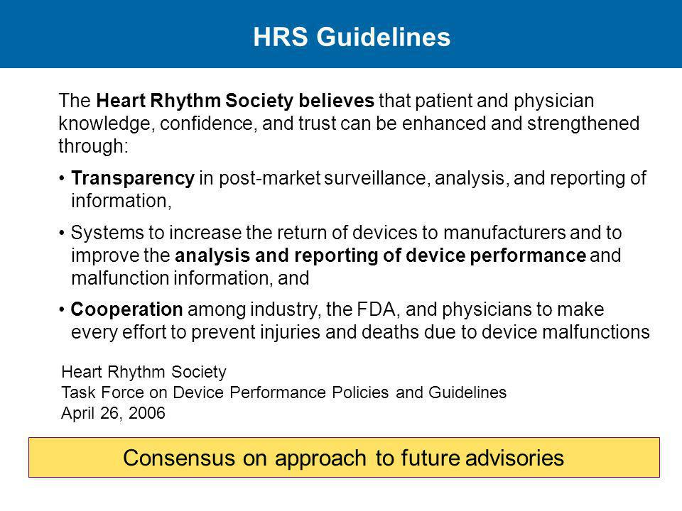 Consensus on approach to future advisories