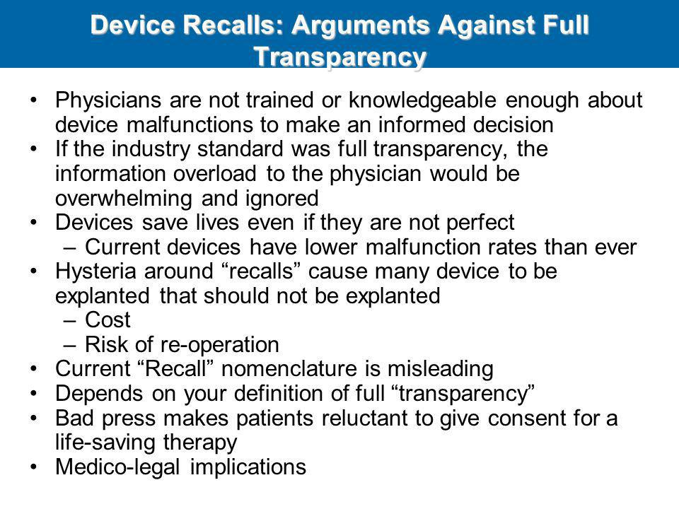 Device Recalls: Arguments Against Full Transparency