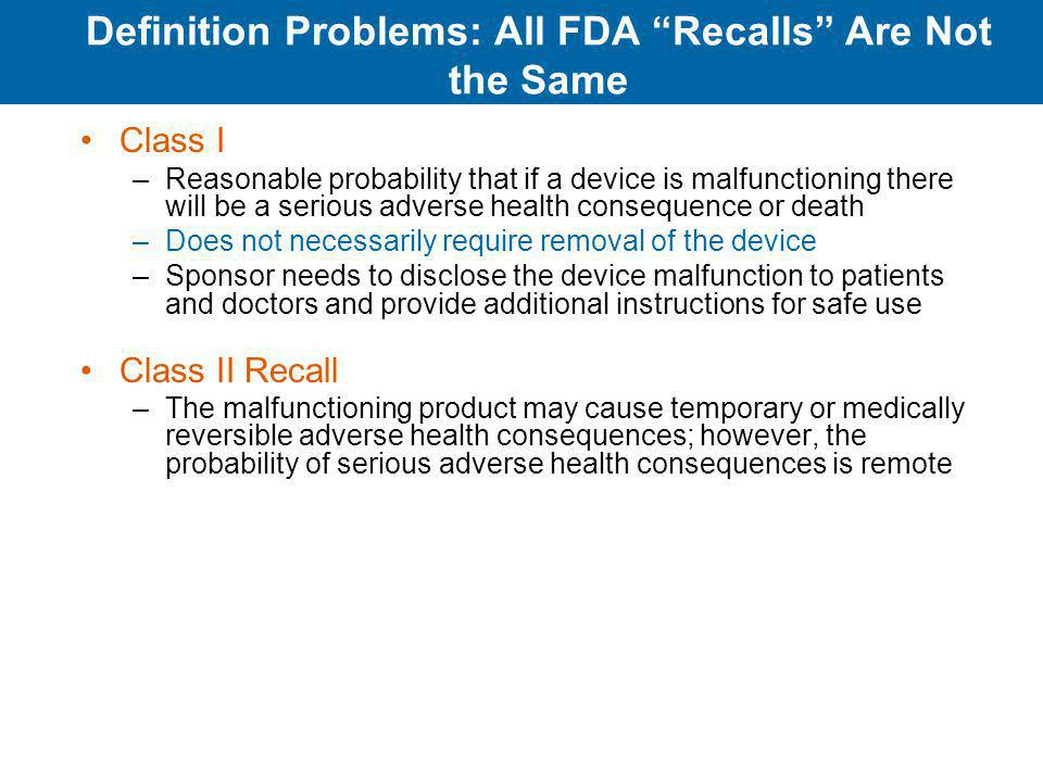 Definition Problems: All FDA Recalls Are Not the Same