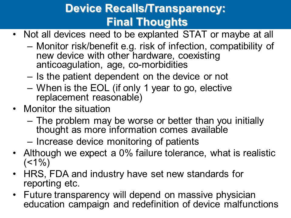 Device Recalls/Transparency: Final Thoughts