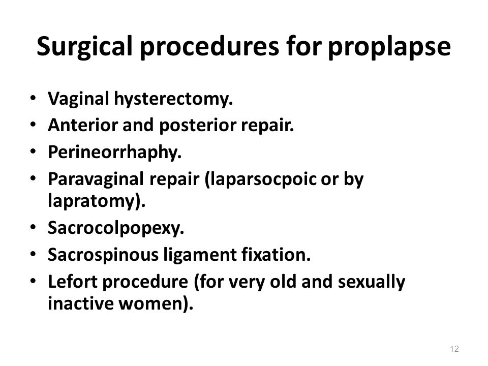 Surgical procedures for proplapse