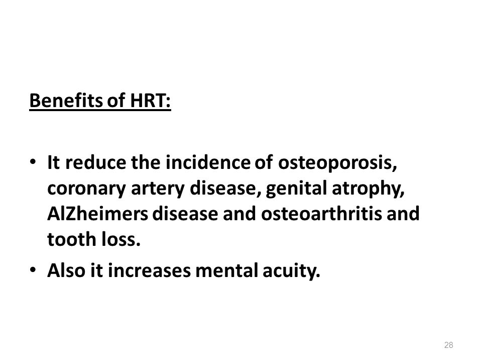 Benefits of HRT: