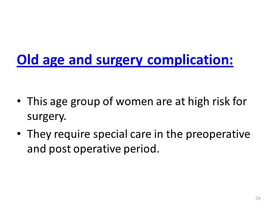 Old age and surgery complication: