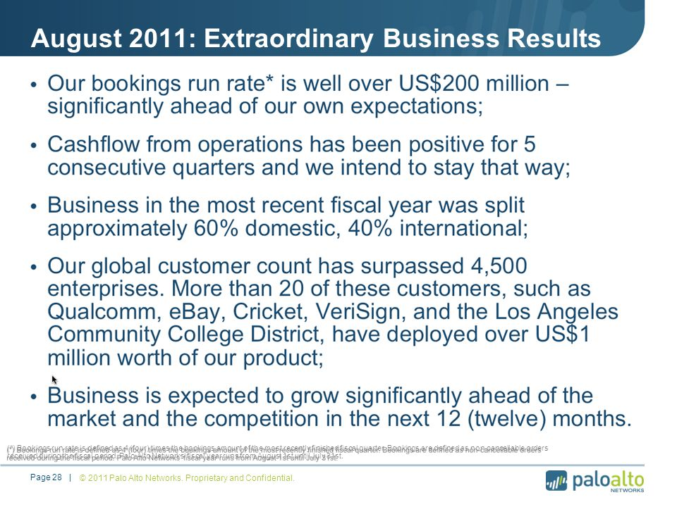 August 2011: Extraordinary Business Results