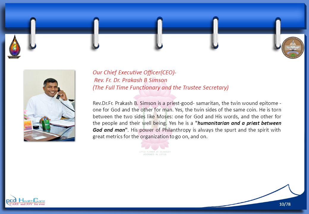 Our Chief Executive Officer(CEO)- Rev. Fr. Dr. Prakash B Simson