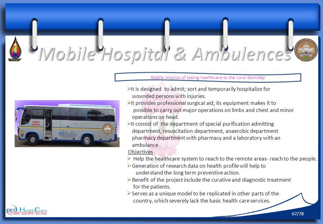 Mobile Hospital & Ambulences