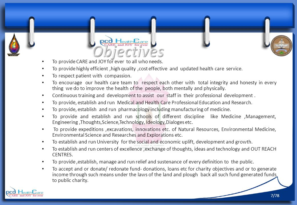 Objectives To provide CARE and JOY for ever to all who needs.
