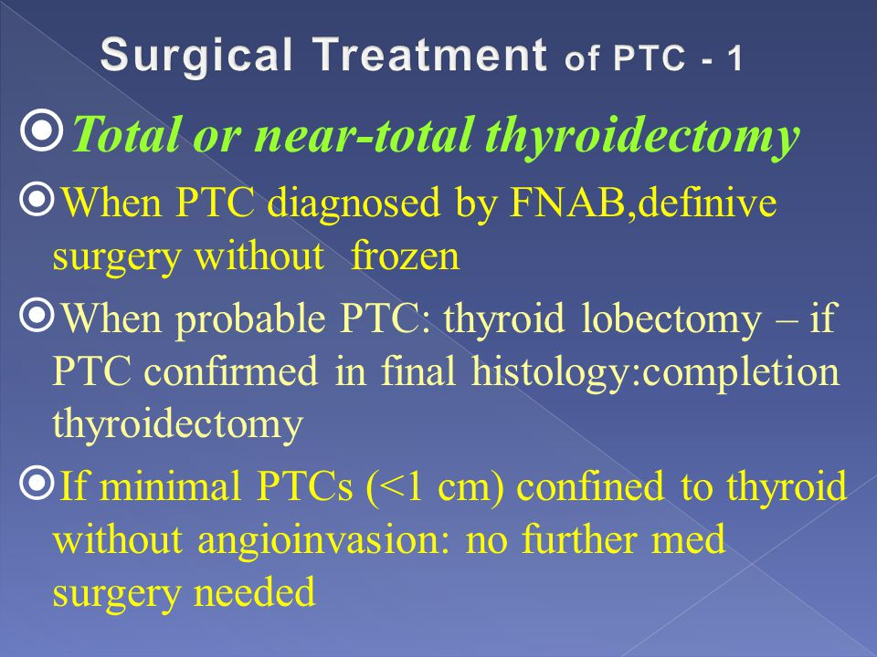 Surgical Treatment of PTC - 1