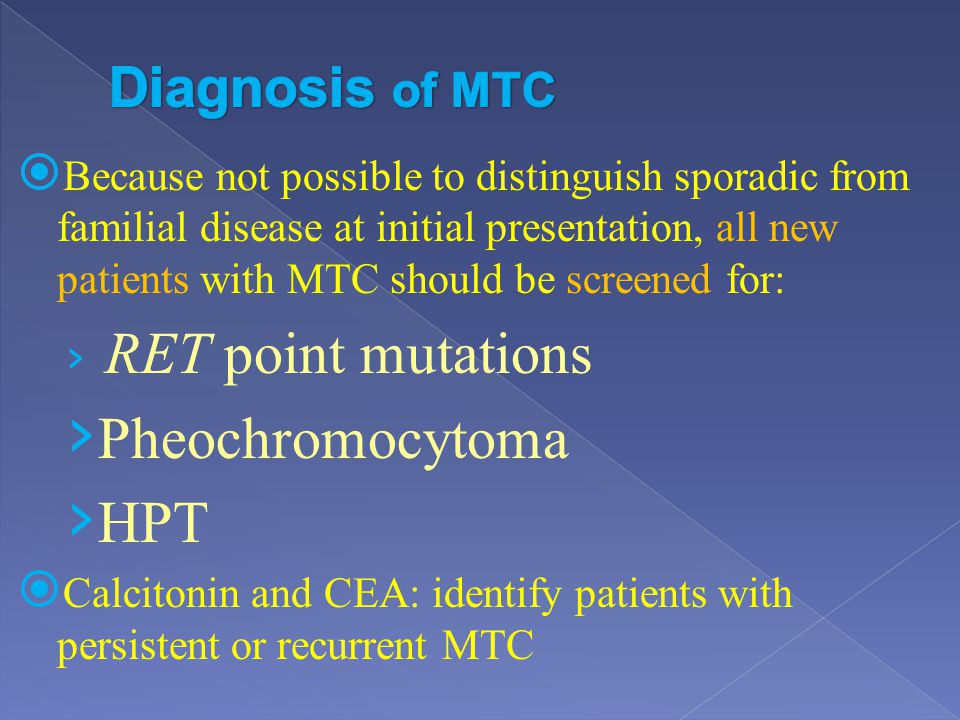 Pheochromocytoma HPT Diagnosis of MTC