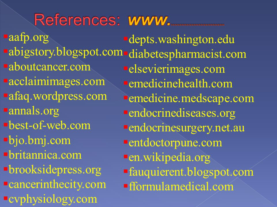 References: www................................ aafp.org